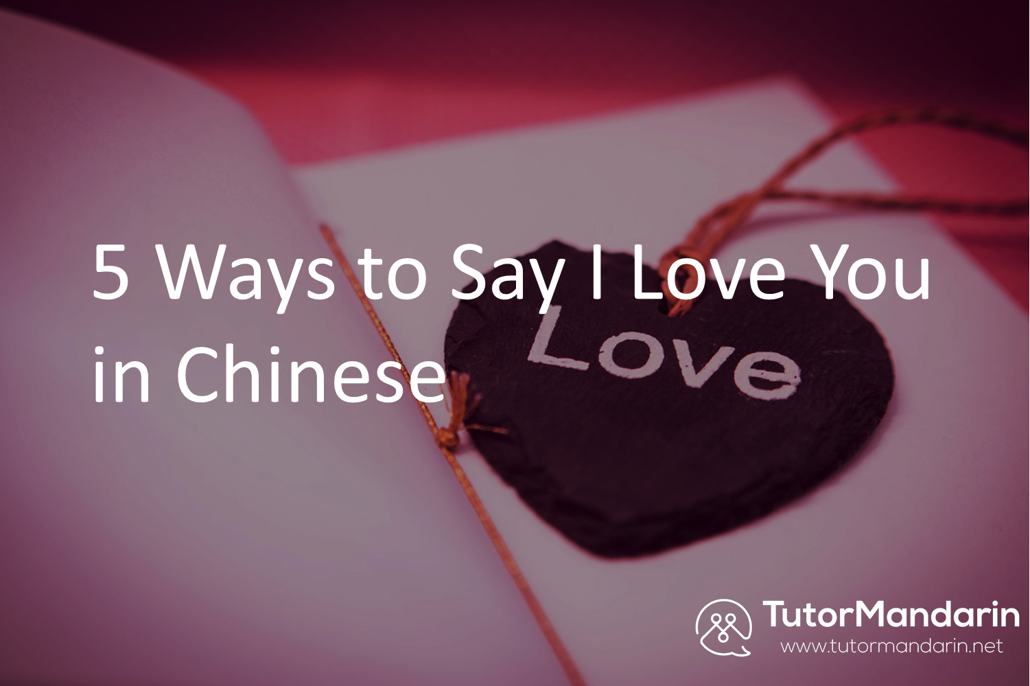 learn to say love in chinese
