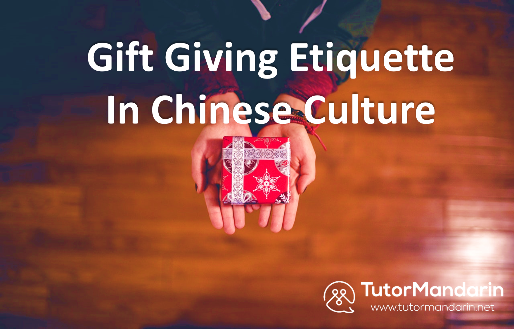 Chinese gifts -giving dos and don'ts