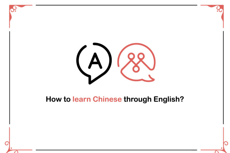 How to learn Chinese through English