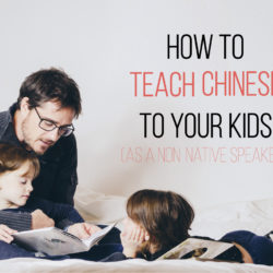 how to teach your kids mandarin