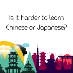 should I learn Chinese or Japanses