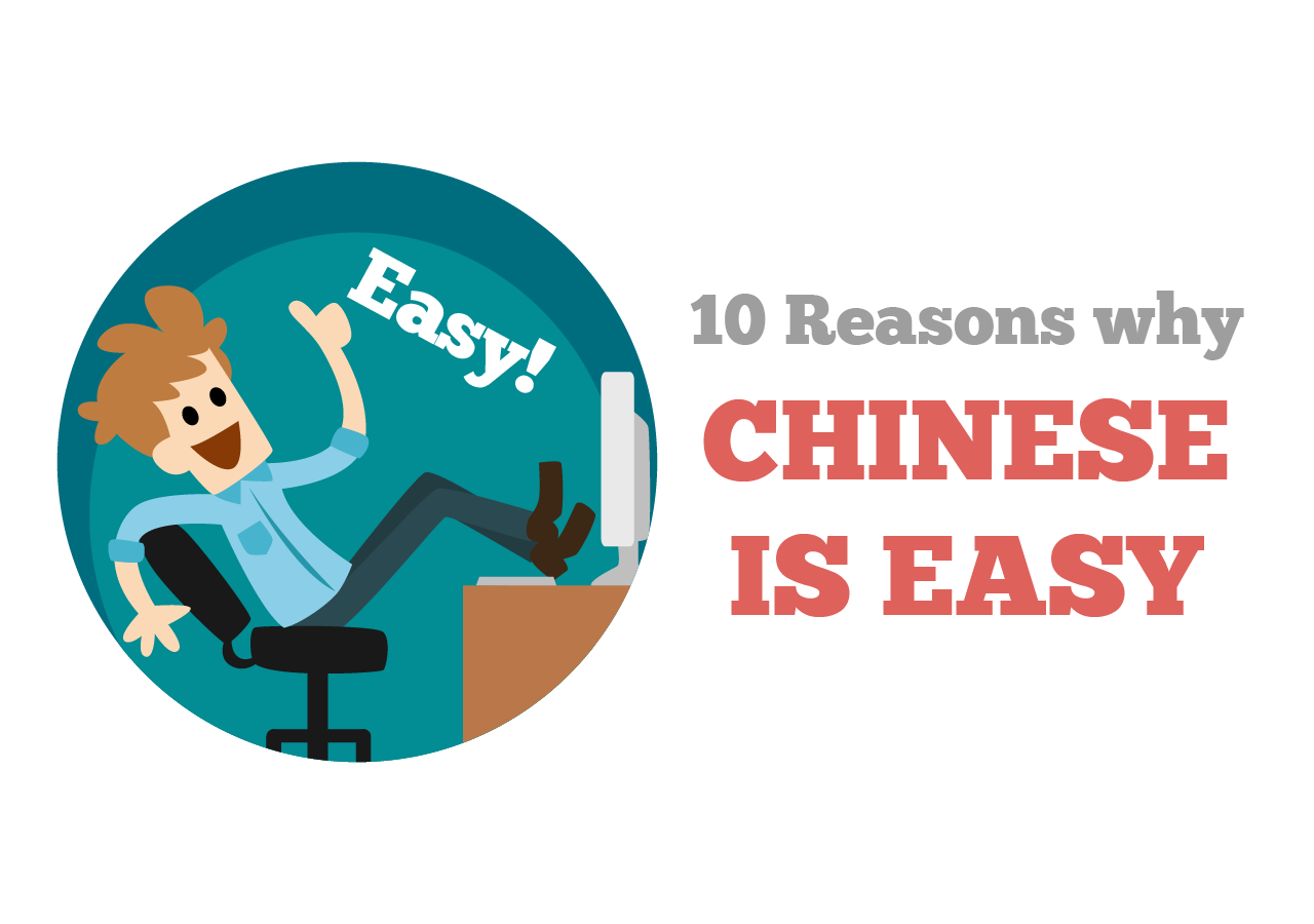 why Chinese is easy